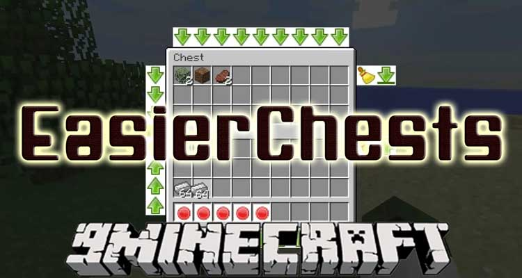 Easier Chests Mod 1.13.2/1.12.2