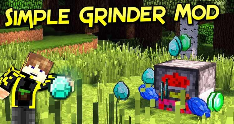 Simple Grinder Mod 1.13.2/1.12.2