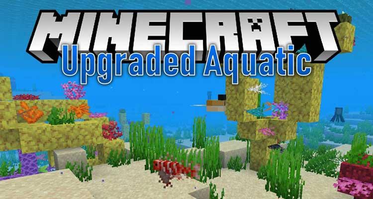 Upgrade Aquatic Mod 1.14.4