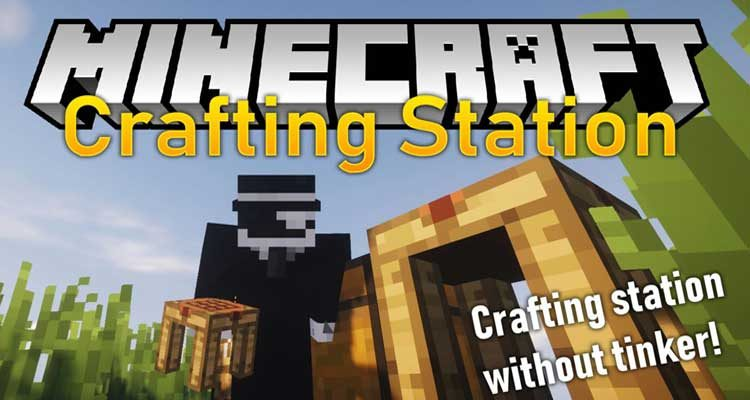 Crafting Station Mod 1.15.1/1.14.4 (Crafting Station without Tinkers' Construct) For Minecraft