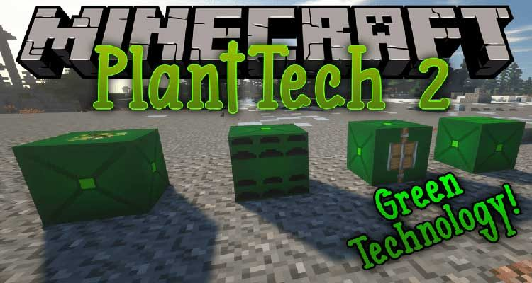 PlantTech 2 Mod 1.14.4/1.12.2 (Combines Technology with Plants)