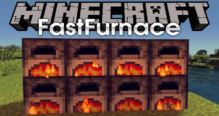 FastFurnace Mod 1.16.2/1.15.2/1.14.4/1.12.2