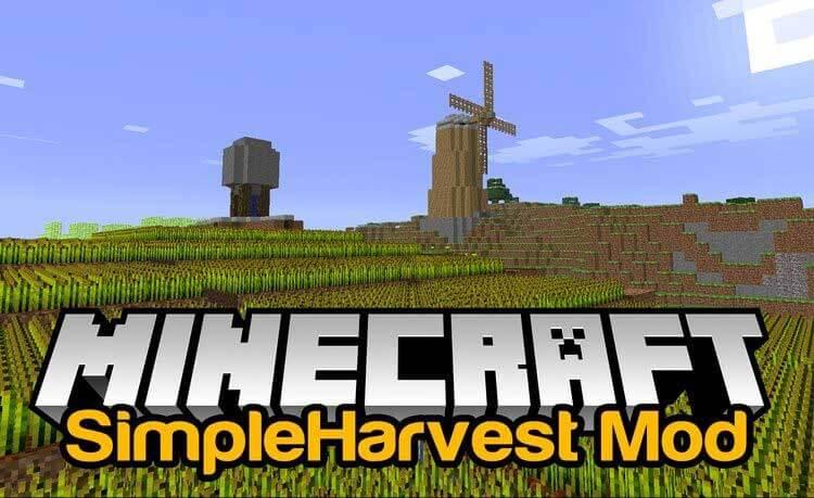 SimpleHarvest Mod 1.15.2/1.14.4/1.12.2