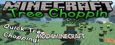Tree Choppin Mod 1.14.4/1.12.2