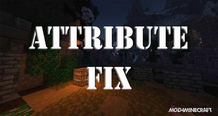 AttributeFix Mod 1.15.2/1.14.4/1.12.2