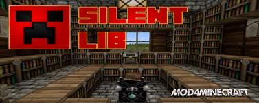 Silent Lib Mod 1.16.1/1.15.2/1.14.4