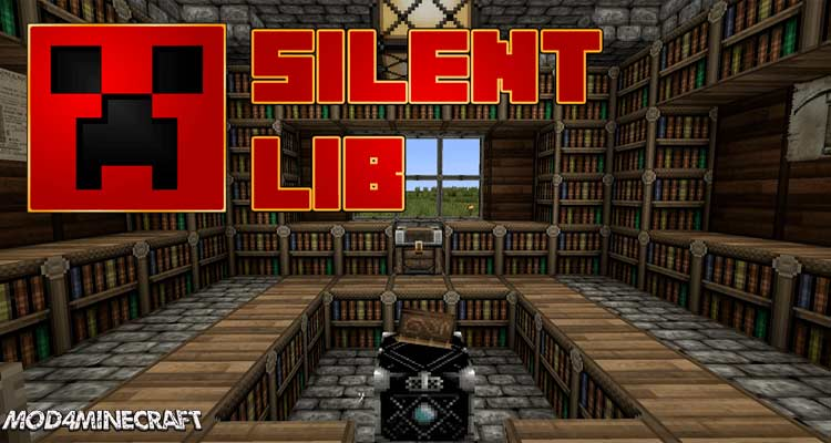 Silent Lib Mod 1.16.2/1.15.2/1.14.4