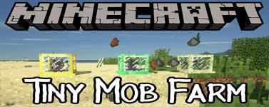 Tiny Mob Farm Mod 1.13.2/1.12.2