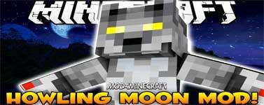 Howling Moon Mod 1.12.2/1.11.2/1.10.2