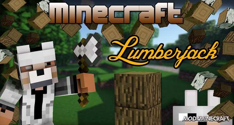 Lumberjack Mod 1.16.5/1.15.2/1.14.4