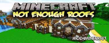 Not Enough Roofs Mod 1.12.2