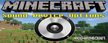 Sound Device Options Mod 1.16.1/1.15.2/1.14.4