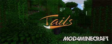 Tails Mod 1.12.2/1.11.2/1.10.2