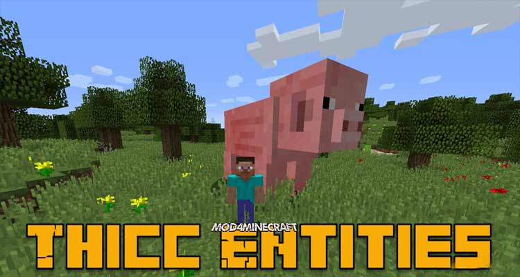Thicc Entities Mod 1.12.2