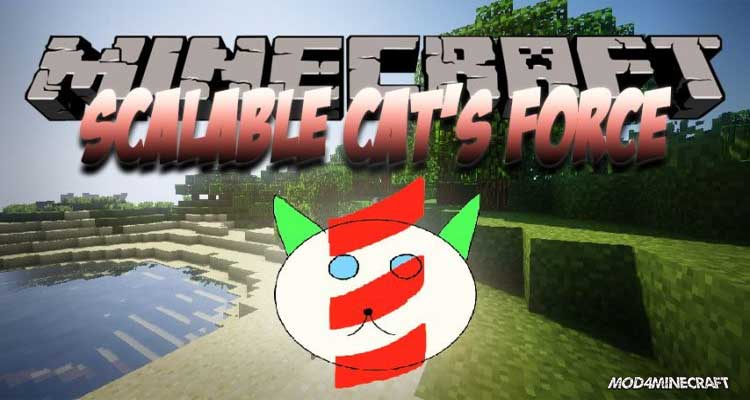 Scalable Cat's Force Mod 1.16.2/1.15.2/1.14.4