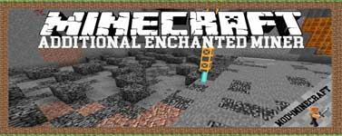 Additional Enchanted Miner Mod 1.16.4/1.15.2/1.12.2