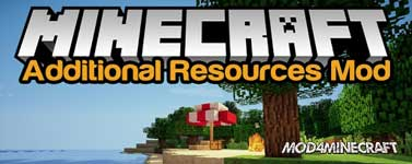 Additional Resources Mod 1.13.2/1.12.2/1.11.2