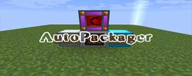 AutoPackager Mod 1.12.2/1.10.2/1.7.10
