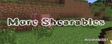 More Shearables Mod 1.12.2/1.10.2/1.7.10