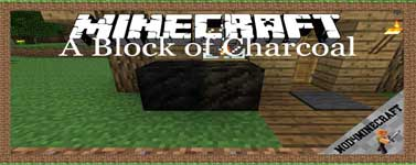 A Block of Charcoal Mod 1.16.3/1.12.2/1.7.10