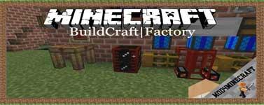 BuildCraft|Factory Mod 1.12.2/1.11.2/1.7.10