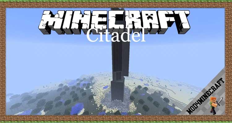 Citadel Mod 1.16.5/1.15.2/1.14.4