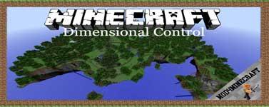 Dimensional Control Mod 1.12.2/1.10.2/1.7.10