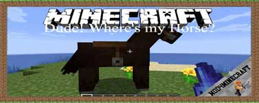 Dude! Where's my Horse? Mod 1.15.2/1.14.4/1.12.2