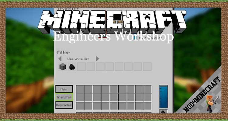 Engineers Workshop Mod 1.12.2/1.10.2