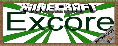Excore Mod 1.12.2/1.10.2/1.7.10