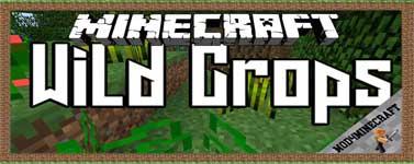 Wild Crops Mod 1.12.2/1.11.2