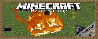 Better Burning Mod 1.16.4/1.12.2/1.7.10