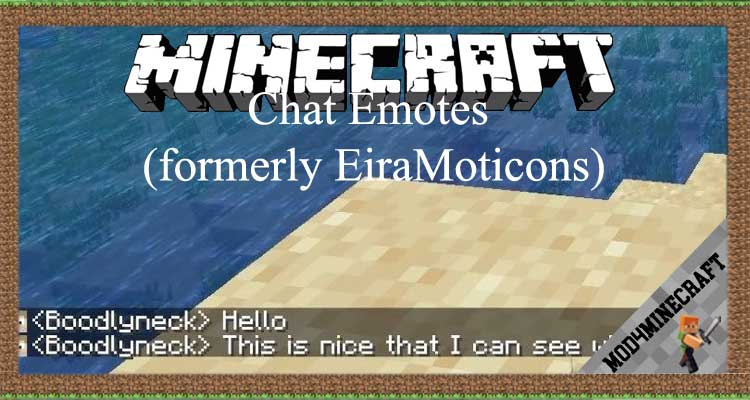 Chat Emotes (formerly EiraMoticons) Mod 1.12.2/1.10.2/1.7.10