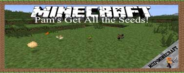 Pam's Get All the Seeds! Mod 1.12.2/1.10.2/1.7.10