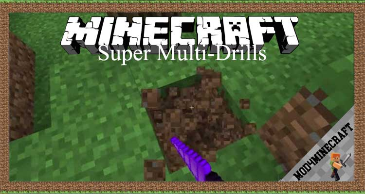 Super Multi-Drills Mod 1.16.4/1.10.2/1.7.10