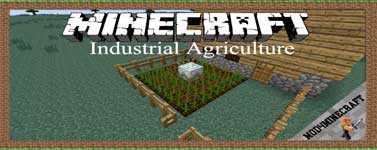 Industrial Agriculture Mod 1.16.4/1.15.2./1.14.4