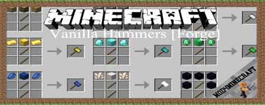Vanilla Hammers [Forge] Mod 1.16.5/1.15.2/1.14.4