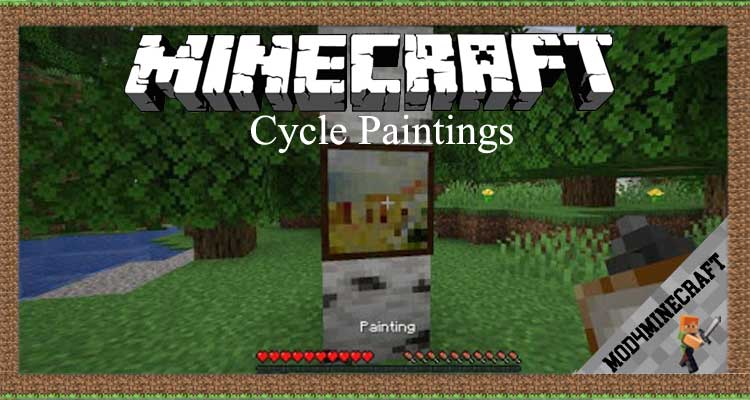 Cycle Paintings Mod 1.16.5/1.15.2/1.12.2