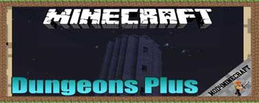Dungeons Plus Mod 1.16.5/1.15.2/1.14.4