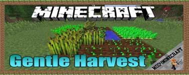 Gentle Harvest Mod 1.12.2/1.11.2/1.10.2