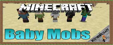 Baby Mobs Mod 1.12.2/1.10.2/1.7.10