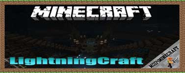LightningCraft Mod 1.12.2/1.10.2/1.7.10