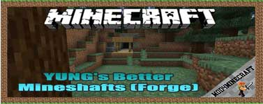 YUNG's Better Mineshafts (Forge) Mod 1.16.5/1.15.2/1.12.2